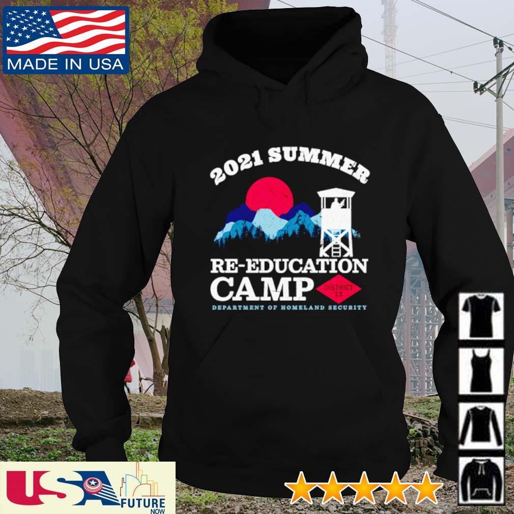 2021 Summer reeducation camp department of homeland security s hoodie