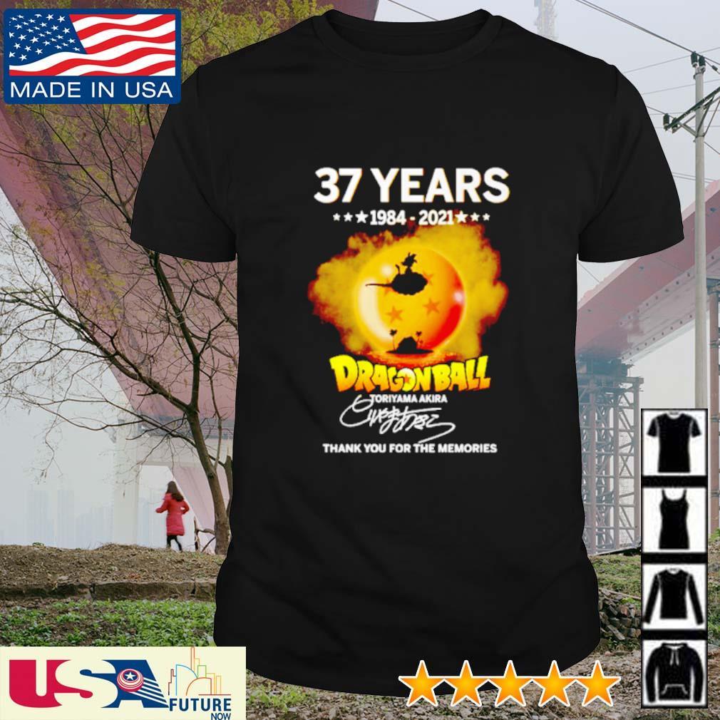 37 Years 1984 - 2021 Dragon Ball Toriyama Akira thank you for the memories signatures shirt