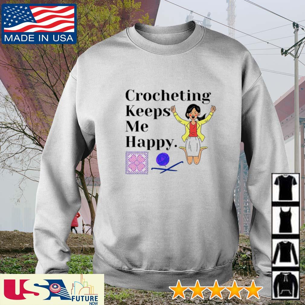 Crocheting keeps me happy knitting s sweater