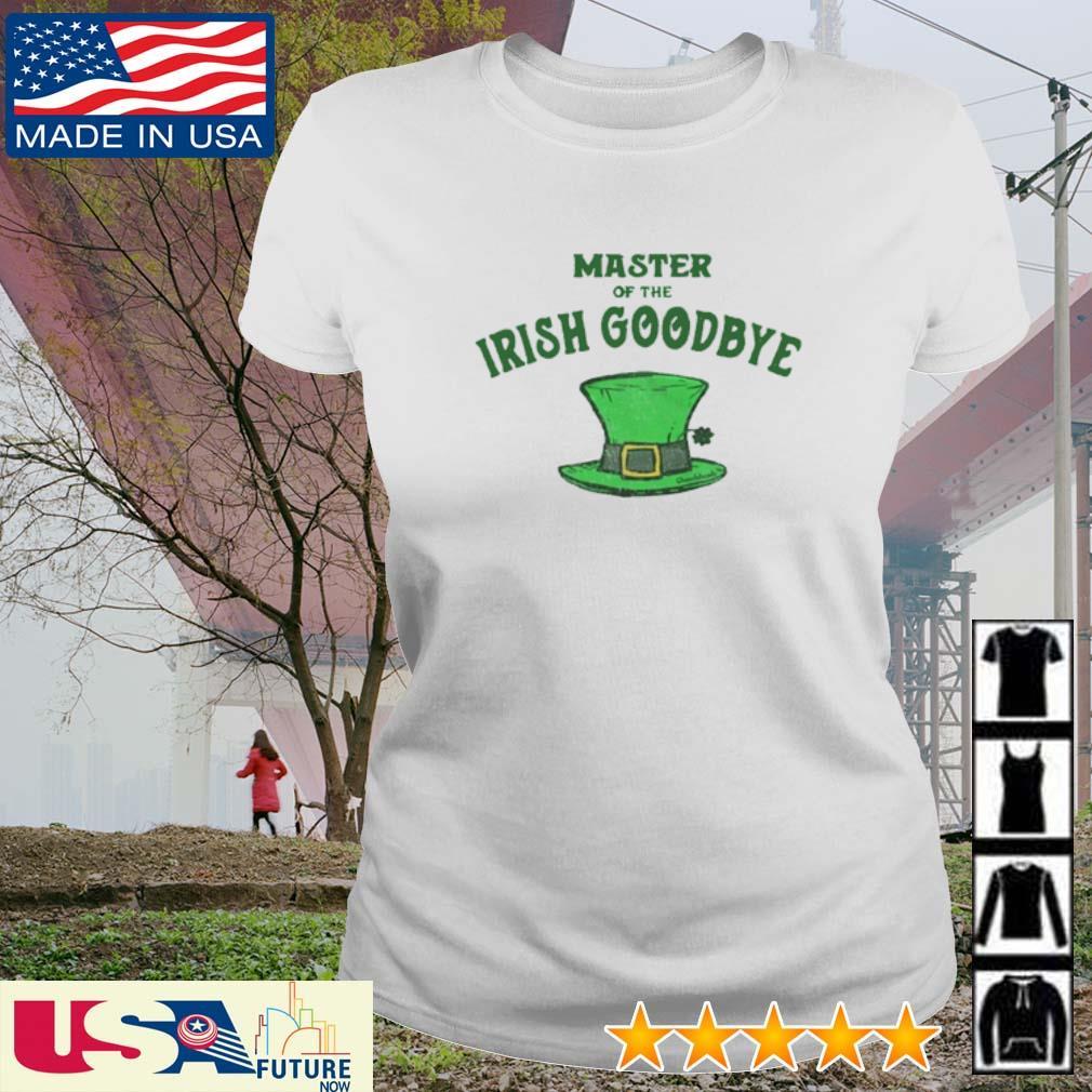 Master of the Irish Goodbye St. Patrick's Day s ladies-tee