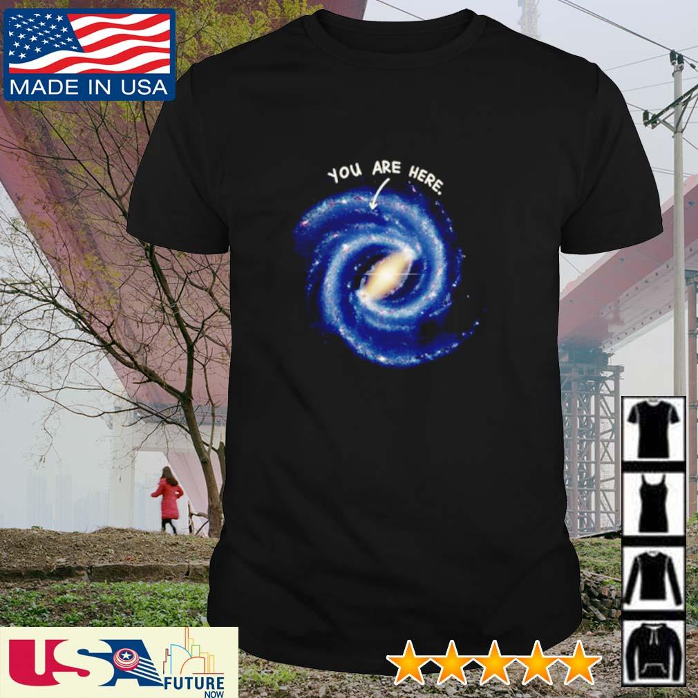 Milky Way you are here shirt
