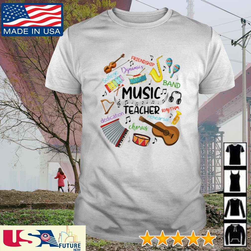 Music Teacher friendship dynamics solfege band rhythm chorus dedication shirt