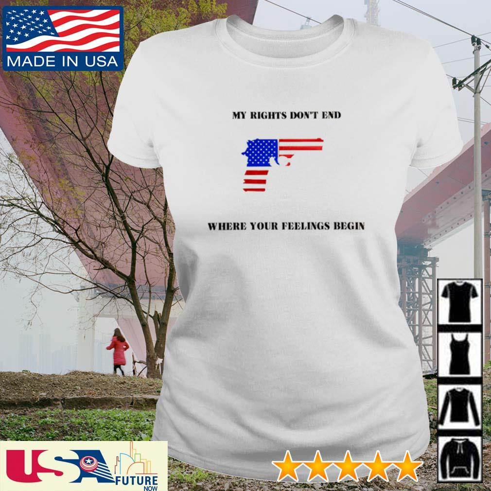 My rights don't end where your feelings begin America Flag s ladies-tee