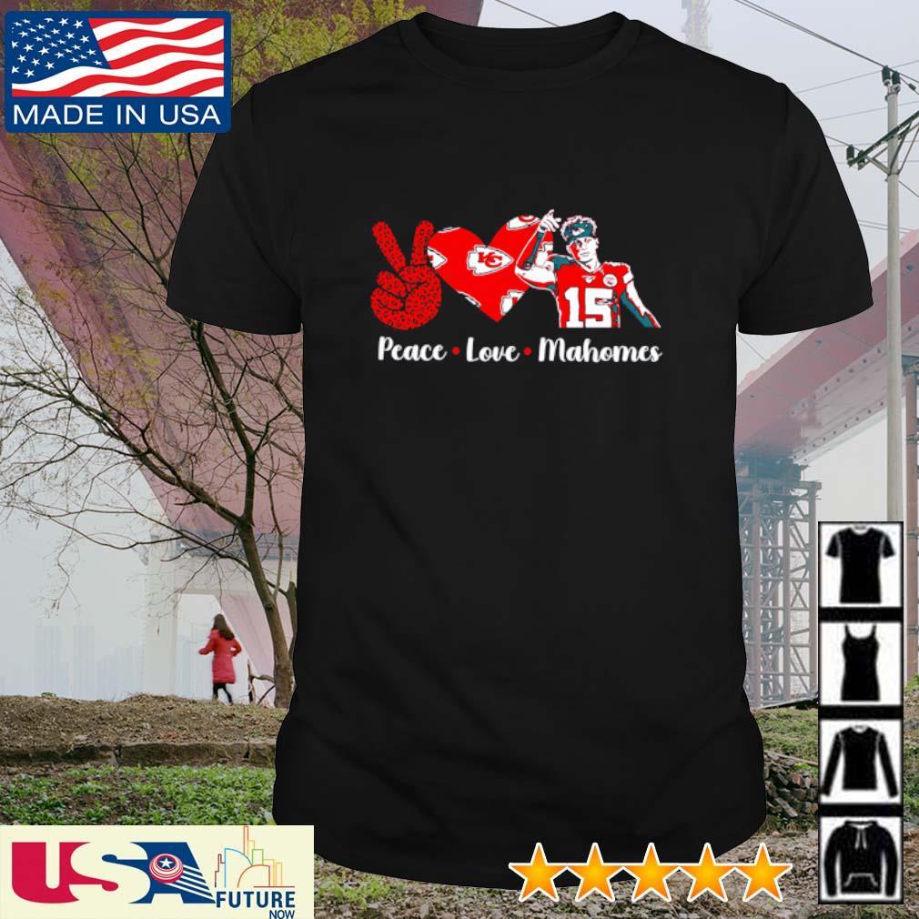 Peace Love Mahomes Kansas City Chiefs shirt