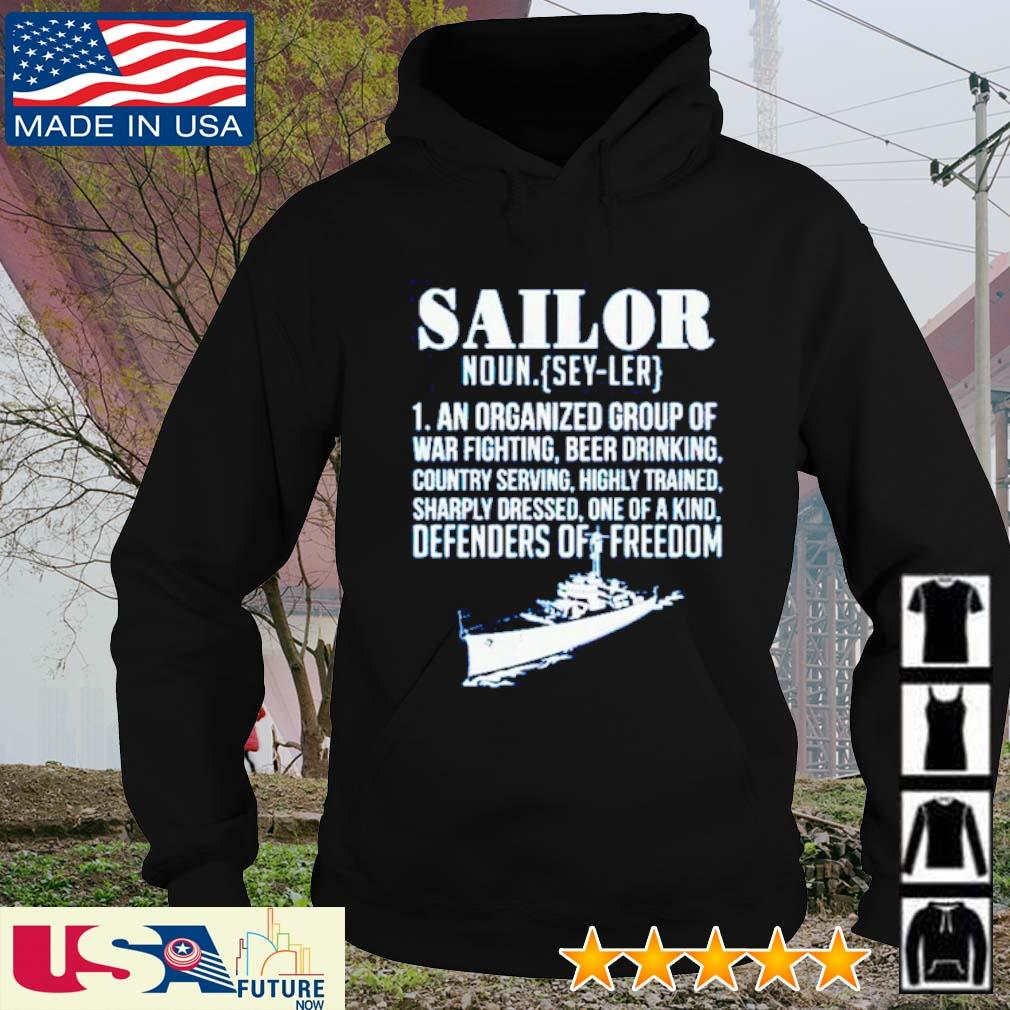Sailor noun definition meaning an organized group of war fighting beer drinking s hoodie