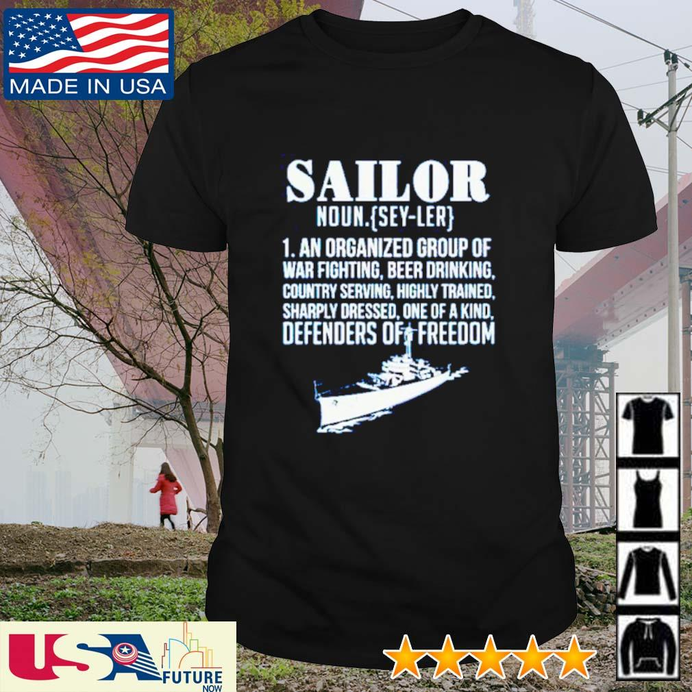 Sailor noun definition meaning an organized group of war fighting beer drinking shirt