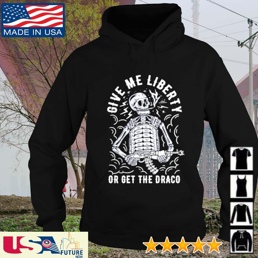 Skeleton give me liberty or get draco s hoodie