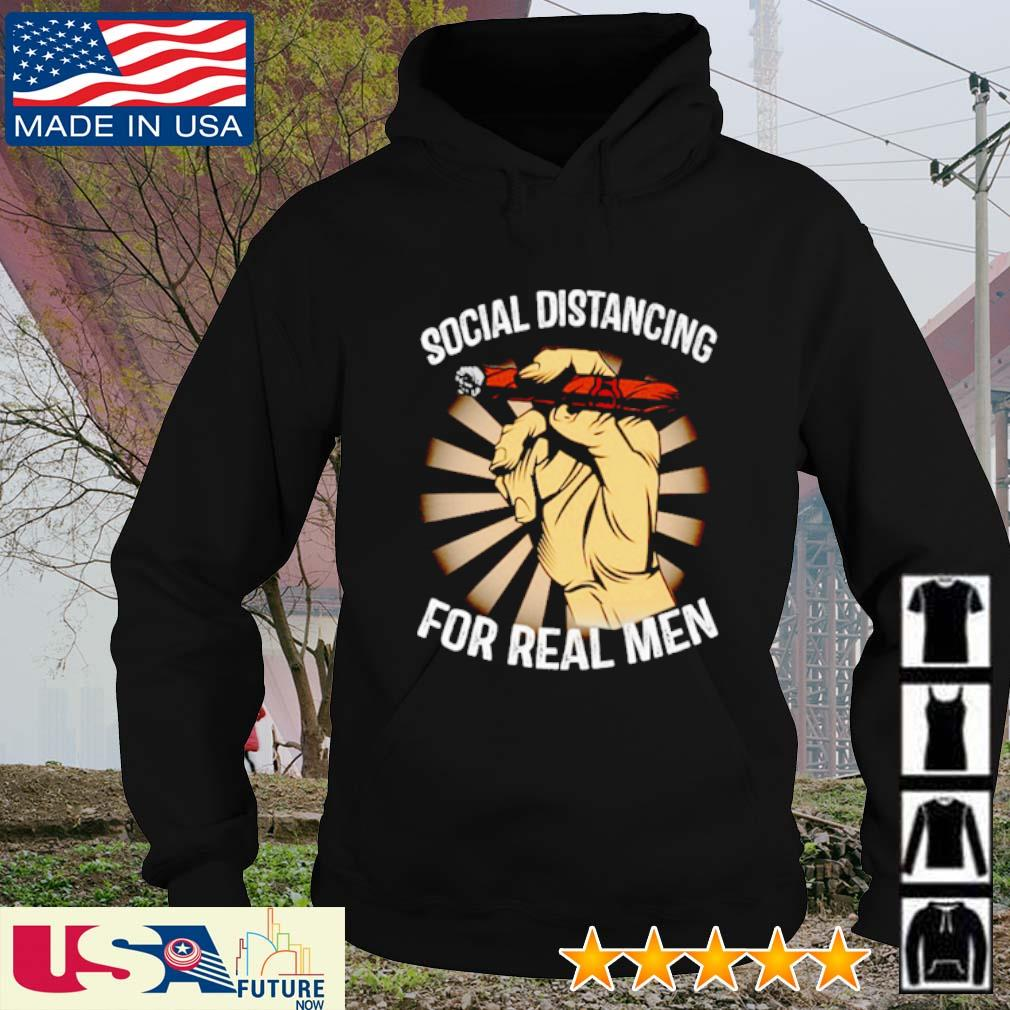 Social distancing for real men s hoodie