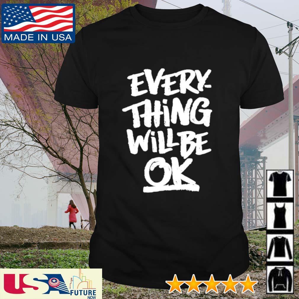 Everything will be ok Myanmar shirt