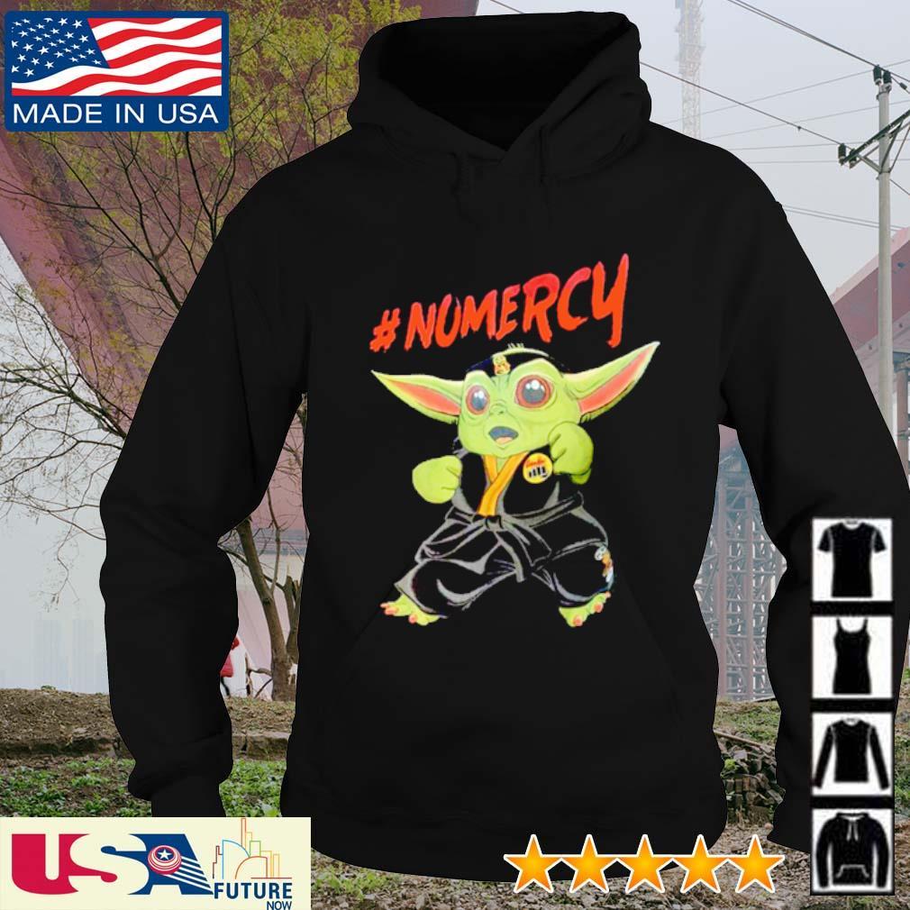 Cobra Kai Baby Yoda #Nomercy s hoodie