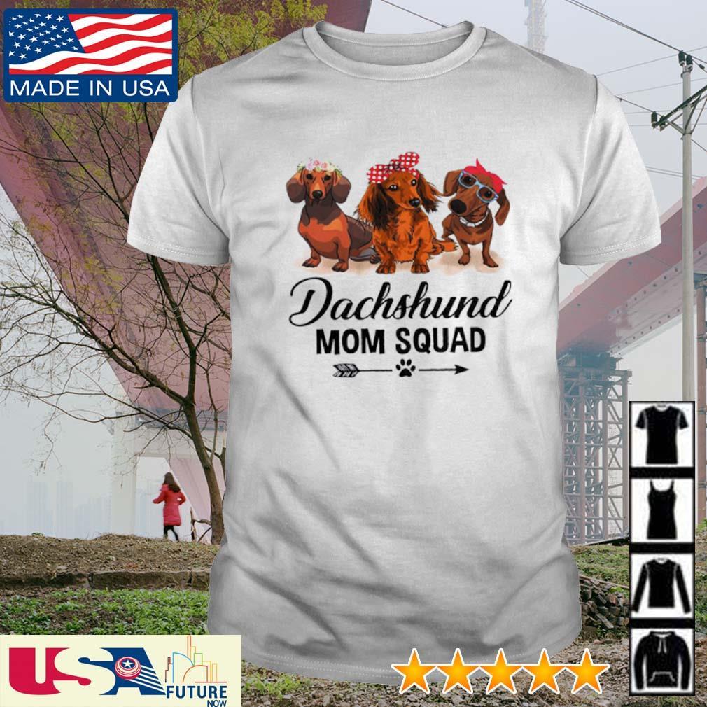 Dachshund mom squad shirt