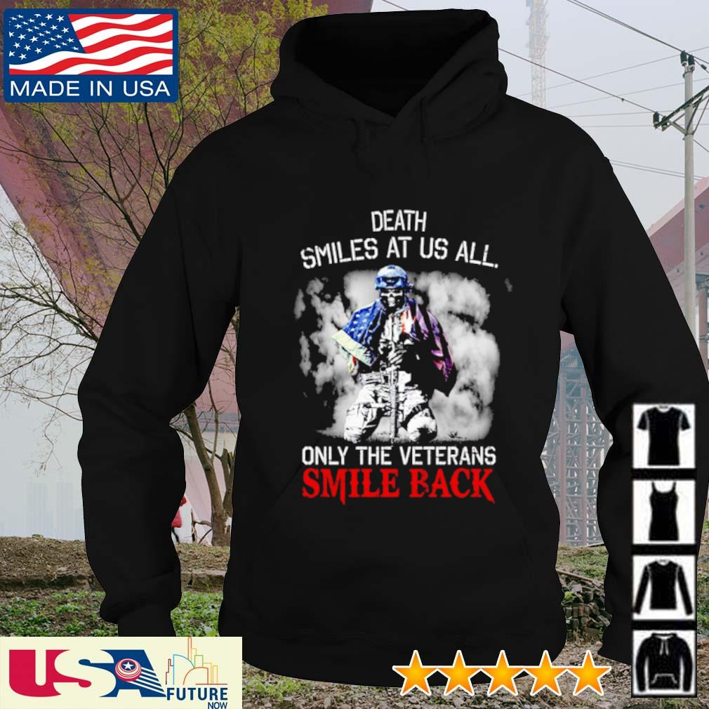 Death smiles at us all only the veterans smile back skull America Flag s hoodie