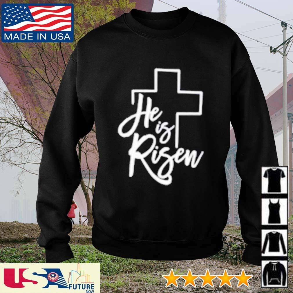 God he is risen s sweater