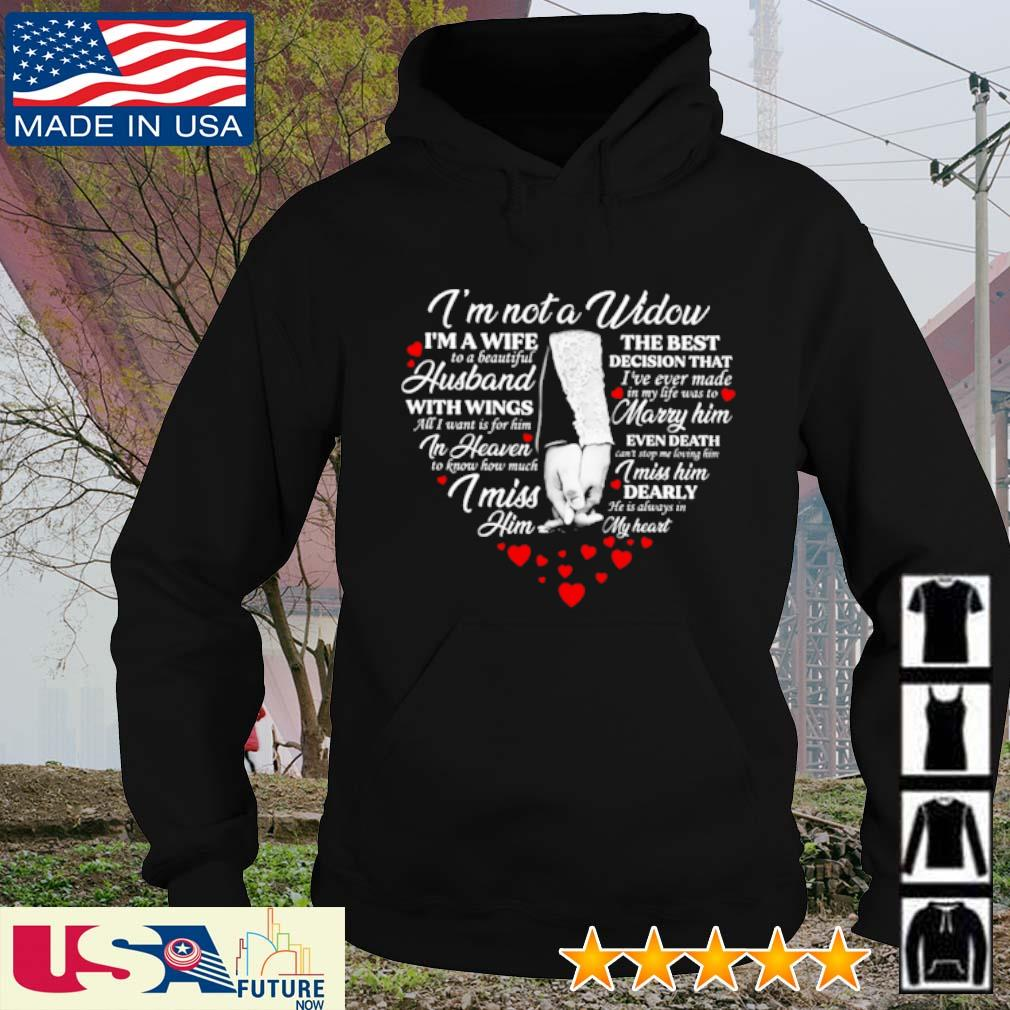 I'm not a widow I'm a wife the best to a beautiful decision that husband s hoodie