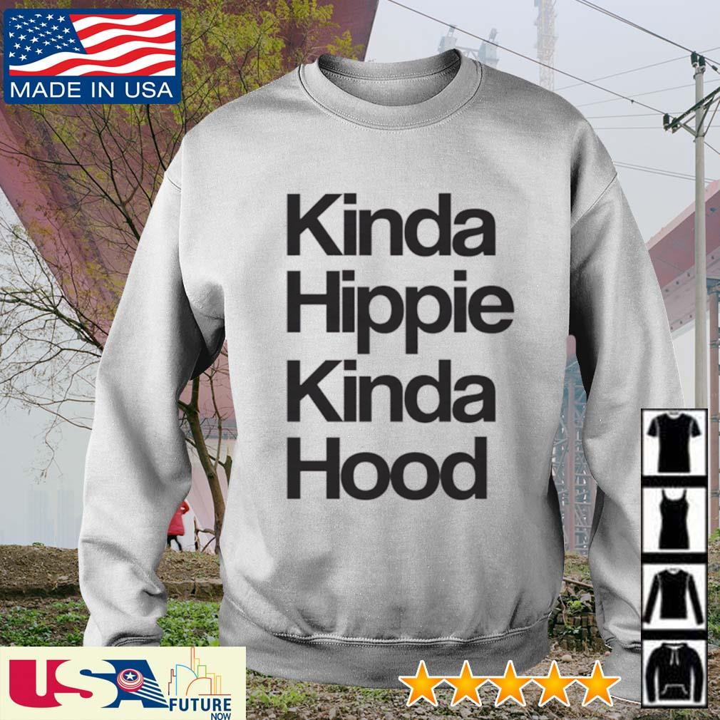 Kinda Hippie Kinda Hood s sweater