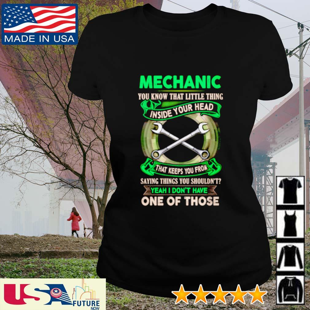 Mechanic you know that little thing inside your head that keeps you from saying things s ladies-tee