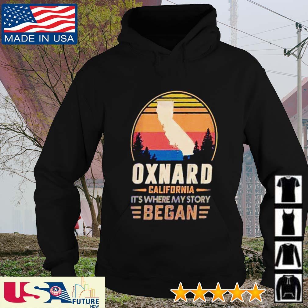 Oxnard California It's where my story began vintage s hoodie
