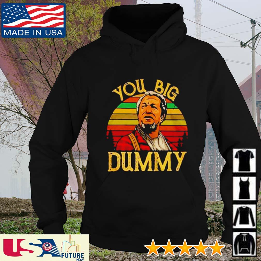 Redd Foxx you big dummy sunset s hoodie