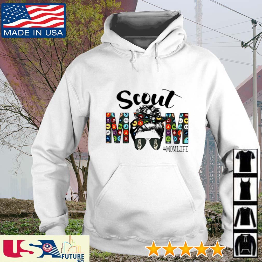 Scout Mom #momlife s hoodie