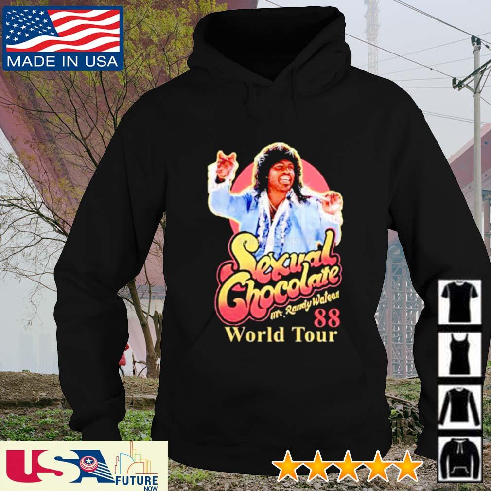 Sexual Chocolate Mr Randy Watson World Tour 88 s hoodie