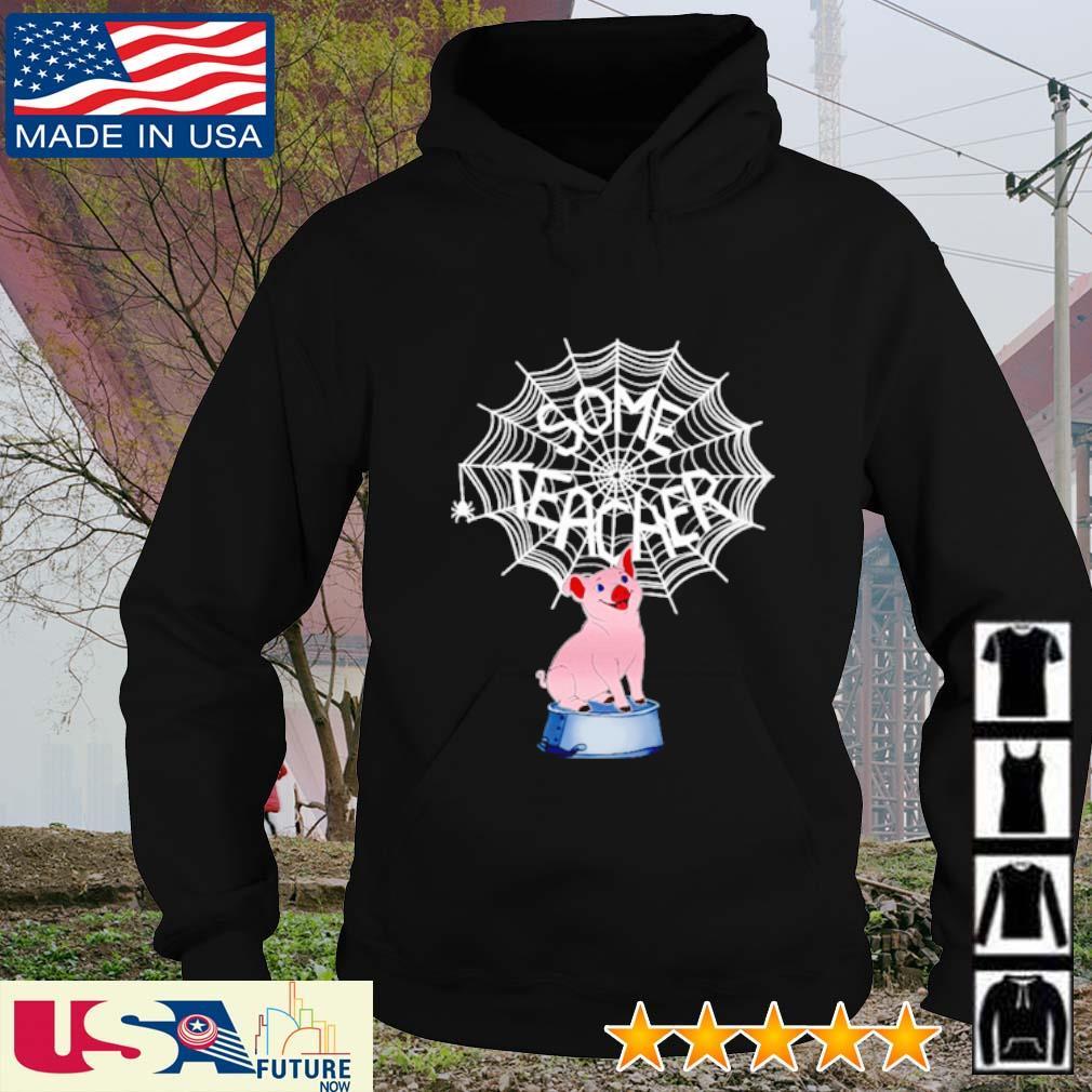 Some teacher Pig Spider Web s hoodie
