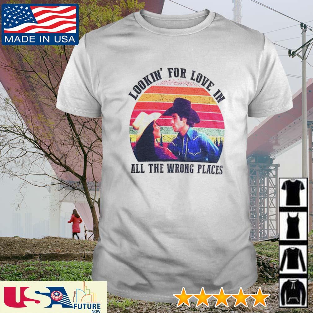 Sunset Urban Cowboy lookin' for love in all the wrong places shirt
