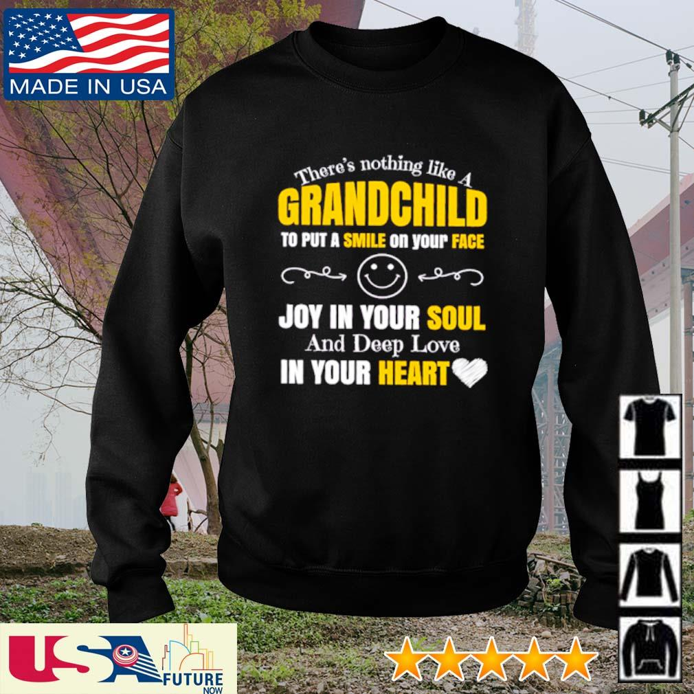 There's nothing like a grandchild to put a smile on your face joy in your soul and deep love in your heart s sweater