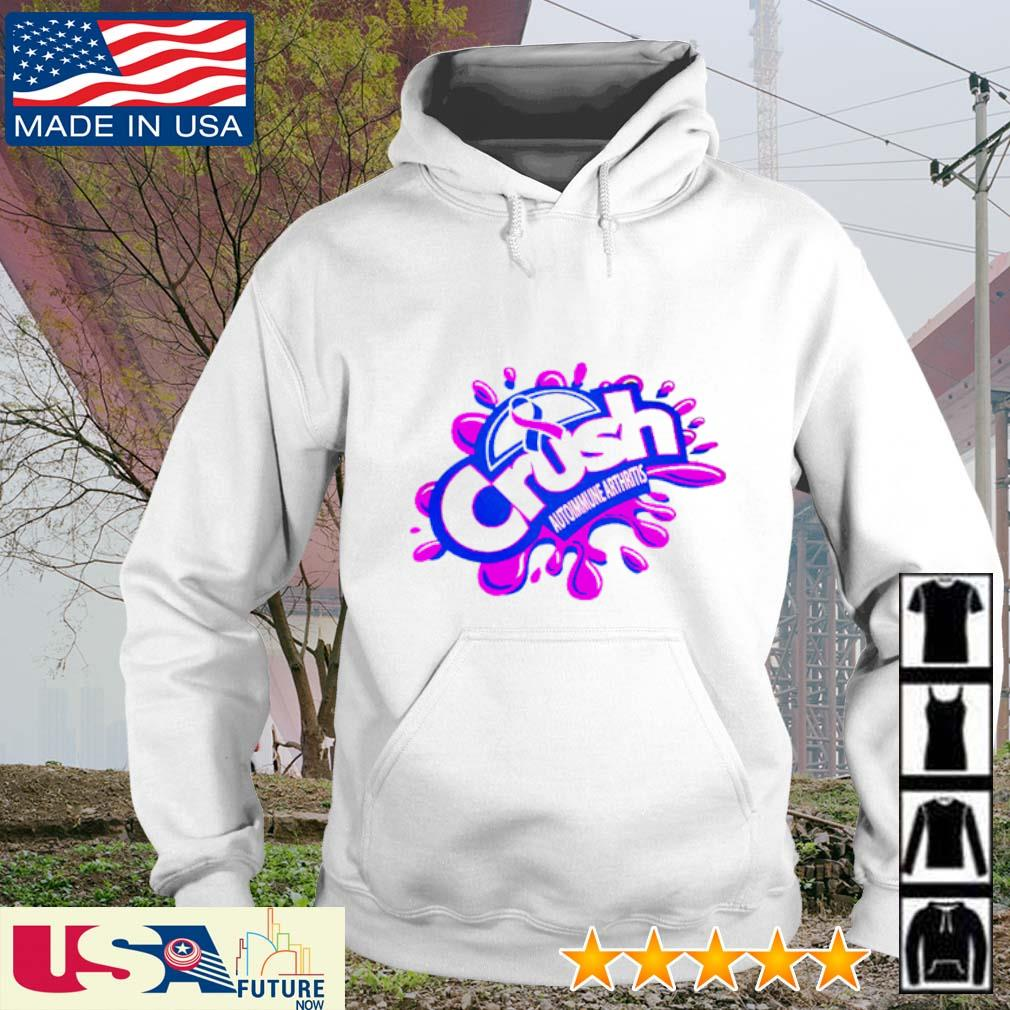Crush Autoimmune Arthritis hoodie